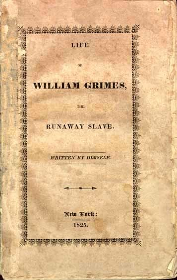 """Life of William Grimes, the Runaway Slave"""