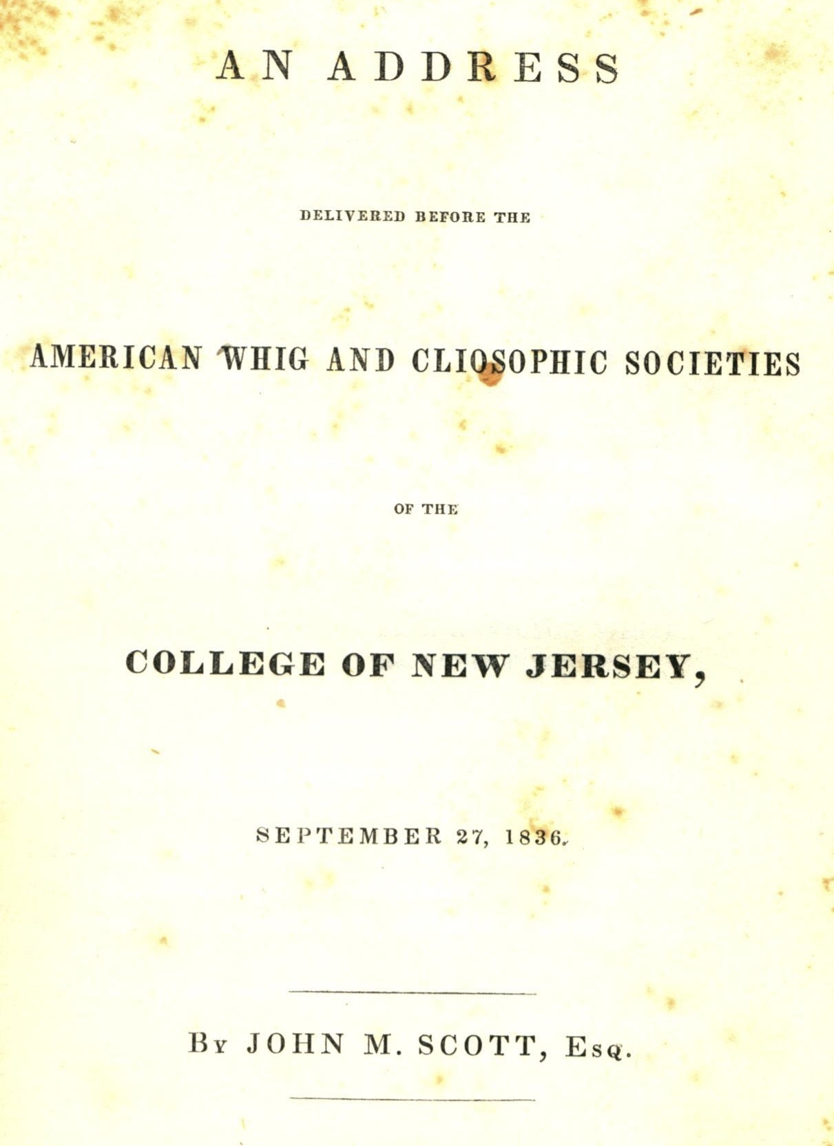 """An Address Delivered before the American Whig and Cliosophic Societies"""
