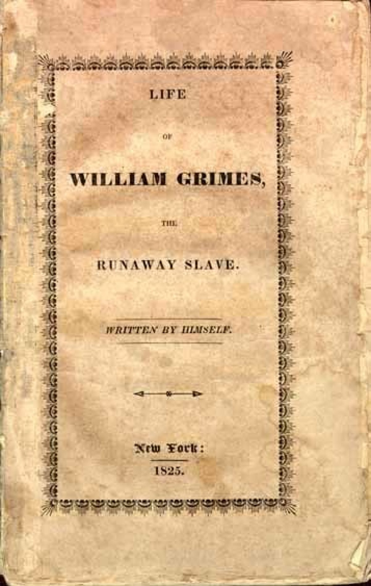 """""""Life of William Grimes, the Runaway Slave"""""""