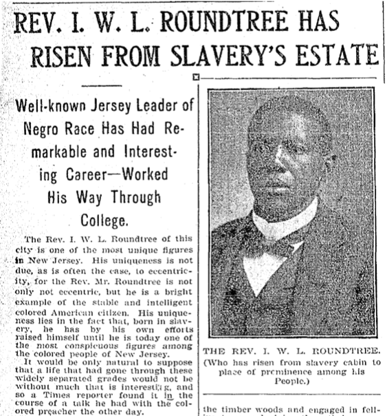 """Rev. I. W. L. Roundtree Has Risen From Slavery's Estate"""